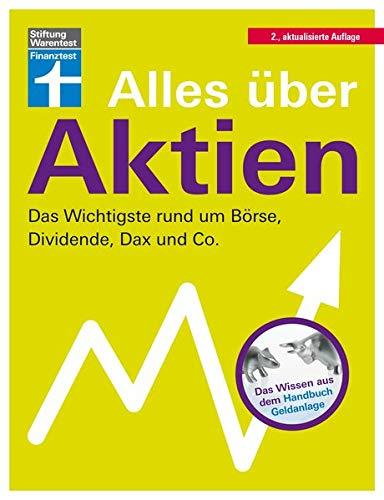 Alles über Aktien: Das Wichtigste rund um Börse, Dividende, Dax und Co.
